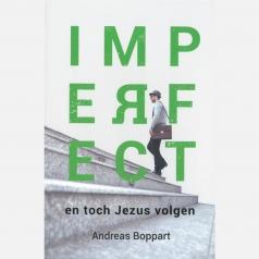 IMPERFECT – en toch Jezus volgen