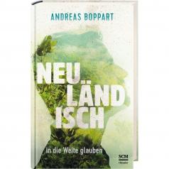 Neuländisch - in die Weite glauben