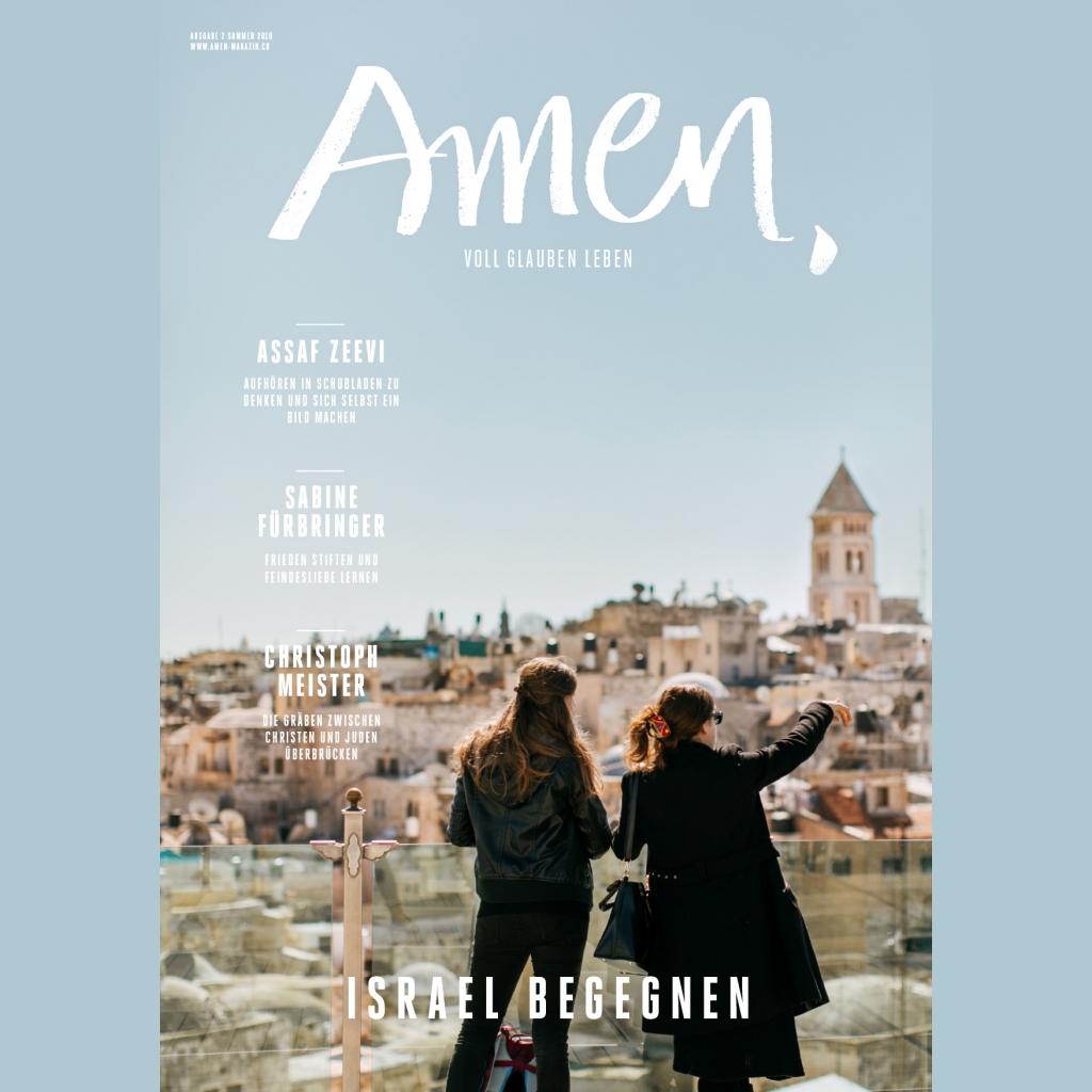 Amen Sommerausgabe 2018 - Israel begegnen