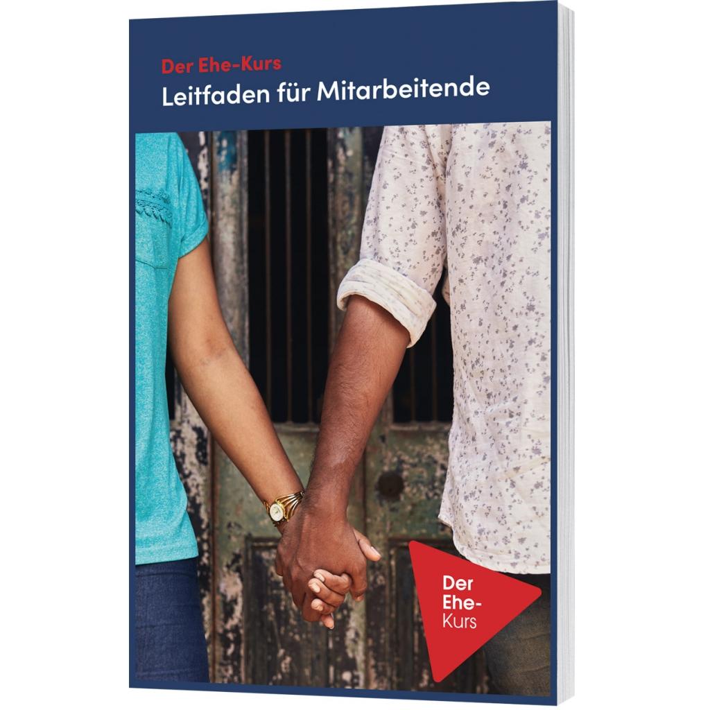 Ehe-Kurs Leitfaden für Mitarbeitende (..