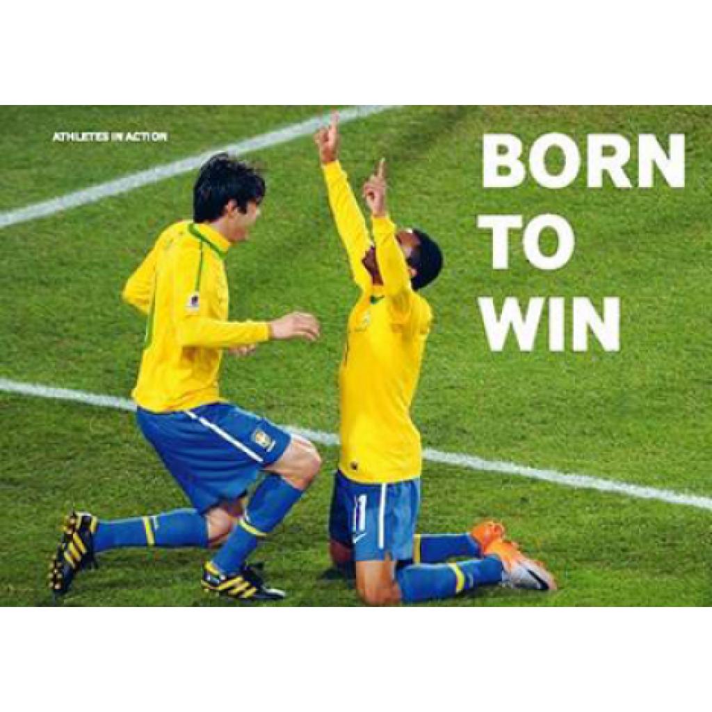 Born to win