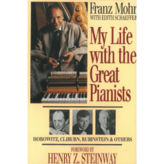 F. Mohr: My Life with the Great Pianists
