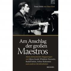 """F. Mohr, B. Rink: Am Anschlag der grossen Maestros"""""""""""