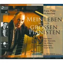 """Hörbuch: Franz Mohr Mein Leben mit den grossen Pianisten"""""""""""